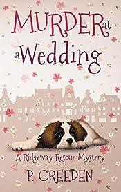 Murder at a Wedding (A Ridgeway Rescue Mystery Book 5)