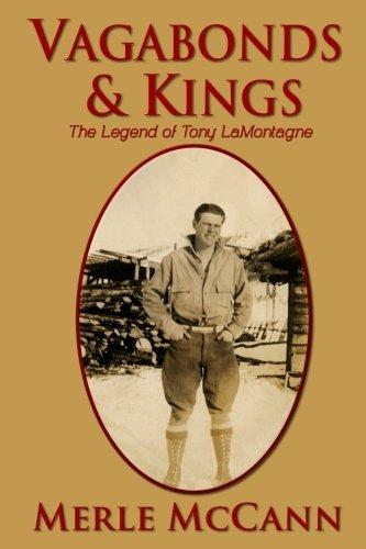 Vagabonds and Kings: The Legend of Tony LaMontagne ebook