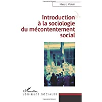 Introduction à la sociologie du mécontentement social