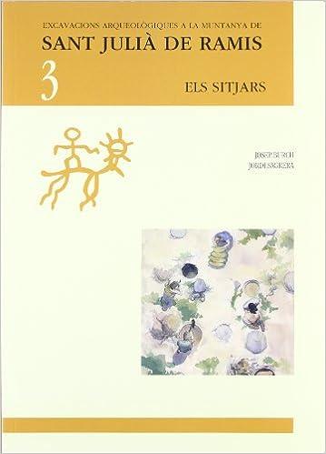 Els sitjars: Josep . . . [Et Al. ] Burch, Jordi Sagrera i ...