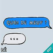 Chasse aux sorcières (Quoi de Meuf 1)   Mélanie Wanga, Clémentine Gallot