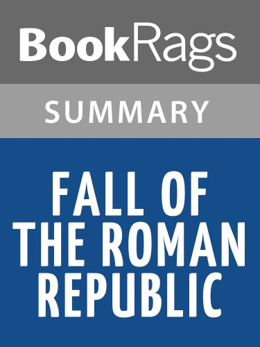 Summary & Study Guide Fall of the Roman Republic by Plutarch