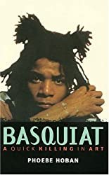 Basquiat: The Life and Death of an Art Star