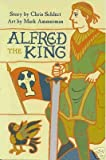 Alfred the King, Chris Schlect, 1930710313