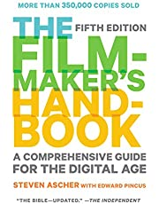 Filmmaker's Handbook, The (fifth Edition): A Comprehensive Guide for the Digital Age