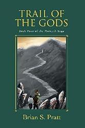 Trail of the Gods (The Morcyth Saga Book 4)