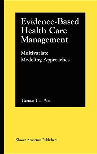 Evidence-Based Health Care Management: Multivariate Modeling Approaches