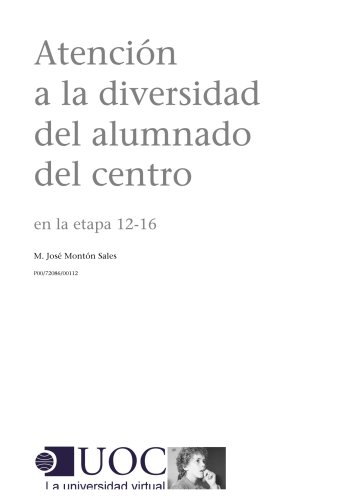 Atención a la diversidad del alumnado del centro en la etapa 12-16 (Spanish Edition)