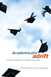 Academically Adrift: Limited Learning on College Campuses