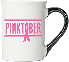 Cancer Awareness Mug; Pinktober; Cancer Awareness Coffee Cup By Tumbleweed