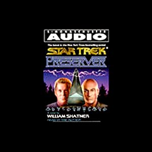 Star Trek: Preserver (Adapted) Audiobook