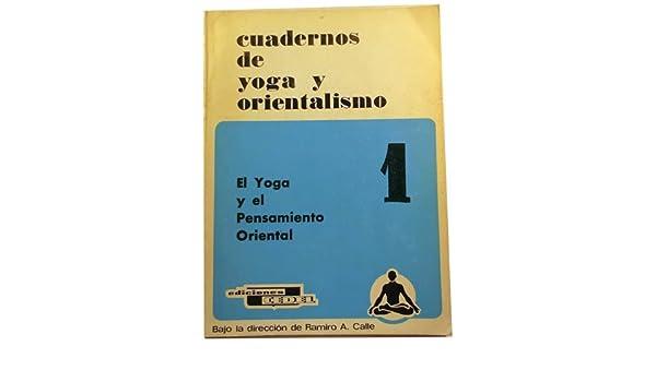 Cuaderno de Yoga y Orientalismo: Amazon.es: Ramiro Calle: Libros