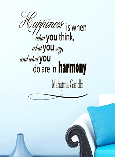 Wall Vinyl Decal Quote Sticker Home Decor Art Mural Happiness is when what you think, what you say, and what you do are in harmony Mahatma Gandhi (Mahatma Gandhi Quote Sticker)