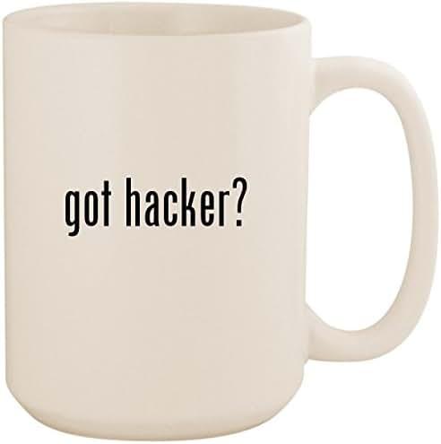 got hacker? - White 15oz Ceramic Coffee Mug Cup