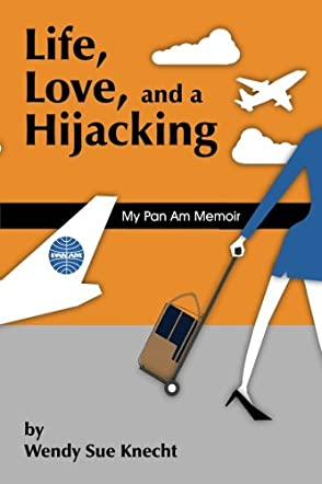 Life, Love, and a Hijacking