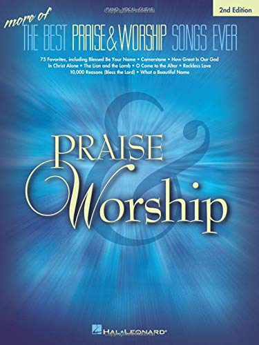 (More of the Best Praise & Worship Songs Ever)
