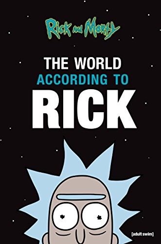 Amazon The World According To Rick A Rick And Morty Book Custom Rick Sanchez Quotes