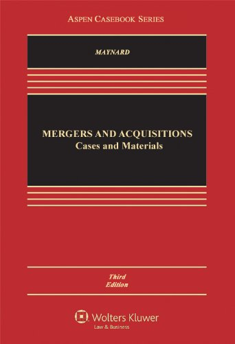 Mergers and Acquisitions: Cases and Materials, Third Edition (Aspen Casebook)