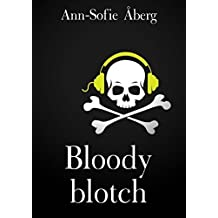 Bloody blotch (Swedish Edition)