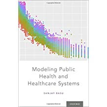 Modeling Public Health and Health Systems