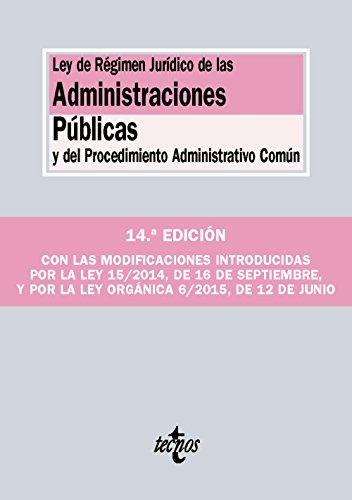 Descargar Libro Ley De Régimen Jurídico De Las Administraciones Públicas Y Del Procedimiento Administrativo Común Editorial Tecnos