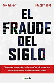 El fraude del siglo / Billion Dollar Whale: The Man Who Fooled Wall Street, Hollywood, and the World (Spanish Edition)