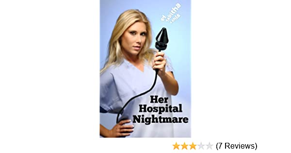 Her Hospital Nightmare (OB/GYN Medical Play Erotica)