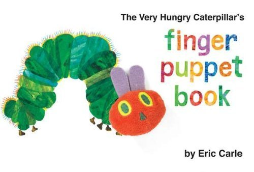 2011 Caterpillar - The Very Hungry Caterpillar's Finger Puppet Book (The World of Eric Carle) by Carle, Eric (March 3, 2011) Board book