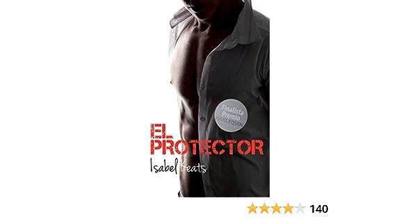 El protector: Amazon.es: Keats, Isabel: Libros
