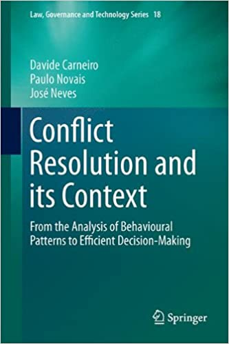 Book Conflict Resolution and its Context: From the Analysis of Behavioural Patterns to Efficient Decision-Making (Law, Governance and Technology Series)