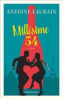 Millésime 54, Laurain, Antoine