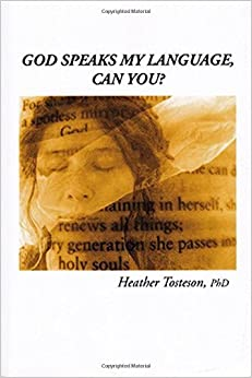 God Speaks My Language, Can You? by Heather Tosteson (2014-12-01)
