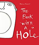 The Book with a Hole, Hervé Tullet, 1854379461