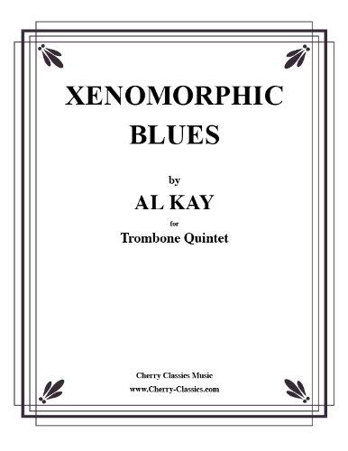 Xenomorphic Blues for 5 Trombones ebook