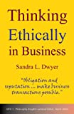 Thinking Ethically in Business (Philosophy Insights)