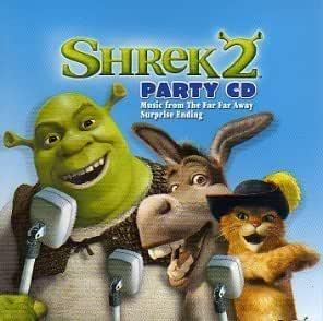 Shrek 2 Party Cd By Shrek Fiona Three Blind Mice Donkey Captain Hook Prince Charming Puss In B Music Cd Amazon Com Music