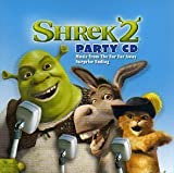 Shrek 2 Party CD by Shrek, Fiona, Three Blind Mice, Donkey, Captain Hook, Prince Charming, Puss In B [Music CD]