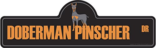 Doberman Pinscher Street Sign   Indoor/Outdoor   Dog Lover Funny Home Décor for Garages, Living Rooms, Bedroom, Offices   SignMission personalized gift   24