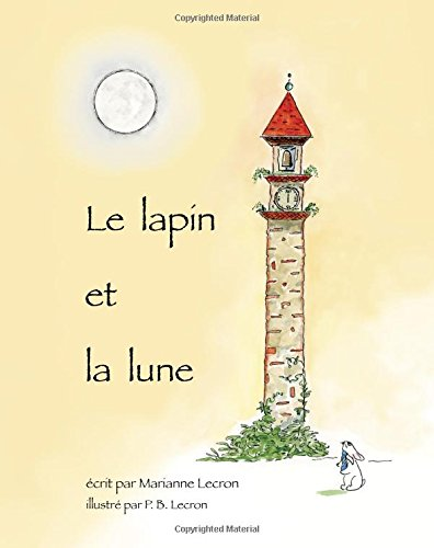 Le Lapin et la Lune (French Edition)