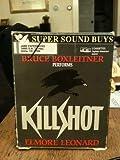 Killshot, Elmore Leonard, 0787101125