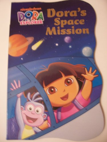 Explorer Game Board Dora The (Dora the Explorer Shaped Educational Board Book ~ Dora's Space Mission (6