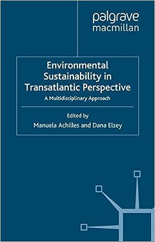 Download Environmental Sustainability in Transatlantic Perspective