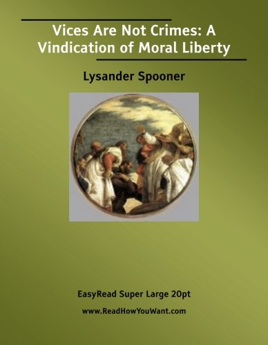 lysander spooner in his essay on the trial by jury An essay on the trial by jury, lysander spooner (1852) history of trial by jury in england - wikipedia - spooner in his essay on the trial by jury (1852)).