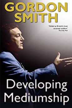 Developing Mediumship by [Smith, Gordon]