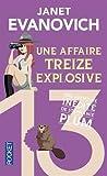 Une affaire treize explosive