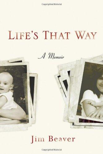 """""""Life's That Way"""" av Jim Beaver"""