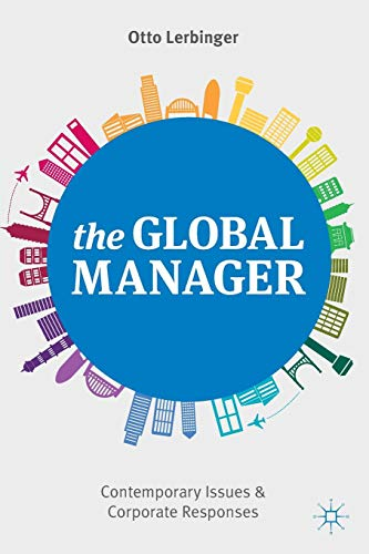 The Global Manager: Contemporary Issues and Corporate Responses