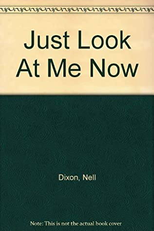 book cover of Just Look At Me Now
