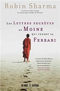 Les lettres secrètes du moine qui vendit sa ferrari par Robin Shilp Sharma