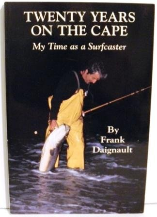 Twenty Years on the Cape: My Time As a Surfcaster